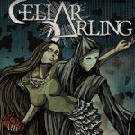 CELLAR DARLING lanza nuevo lyric video