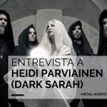 Entrevista: Heidi Parviainen (Dark Sarah)