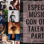 Artistas con otros talentos...más allá de la música - PARTE I