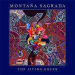 """MONTAÑA SAGRADA - """" The Living Green """" (EP REVIEW)"""