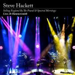 "STEVE HACKETT -  ""Selling England By The Pound & Spectral Mornings: Live At Hammersmith"" (ALBUM REVIEW)"